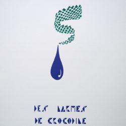 """Collection Expressions : """"Des larmes de crocodile"""""""