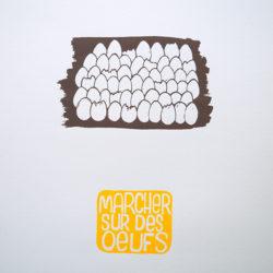 """Collection Expressions : """"Marcher sur des œufs"""""""